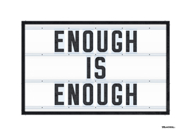 Enough is Enough - Typo