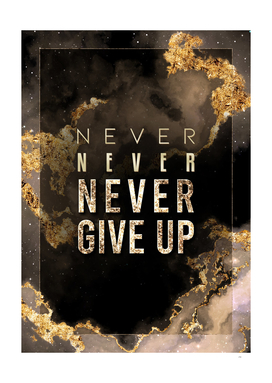 Never Give Up Gold Motivational
