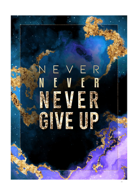 Never Give Up Prismatic Motivational