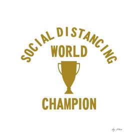 SOCIAL DISTANCING WORLD CHAMPION