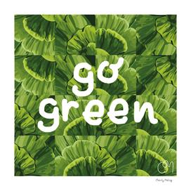 Go Green! Eco friendly quote