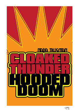 Cloaked Thunder / Hooded Doom