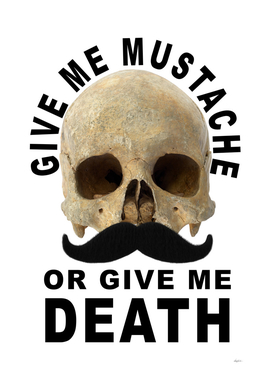 Mustache or Death