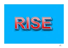 Rise | Pop Art