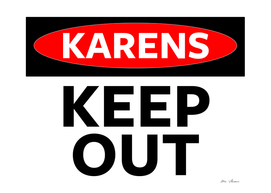 Karen Keep Out