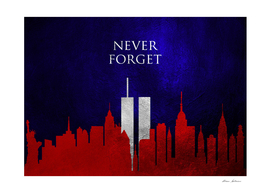 Never Forget 911 (September 11, 2001 | World Trade Center)
