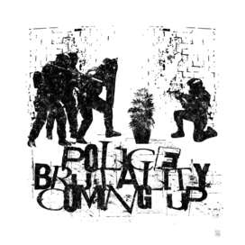 Police Brutality Coming Up!