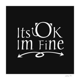 Its OK im fine