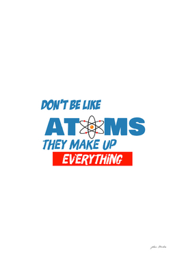 dont be like atom