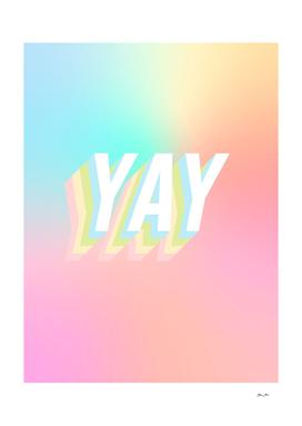 A Big Optimistic YAY! #minimal #positivity