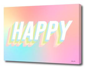 Choose HAPPY - rainbow #positivity