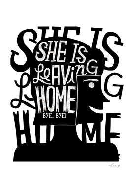She's leaving home