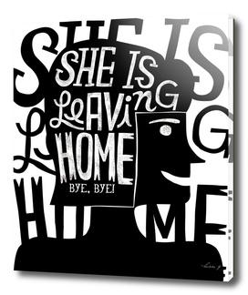 She's leaving home