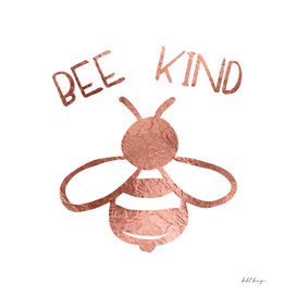 Bee Kind Rose Gold Apiary