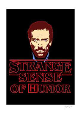 Strange sense of humor