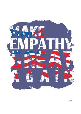 Make Empathy Great Again Popular Trending Social Statement