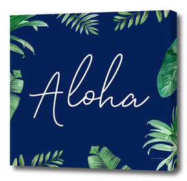 Aloha And Leaves