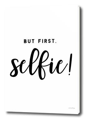 But First Selfie