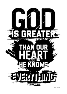 Christian print. God is greater than our heart