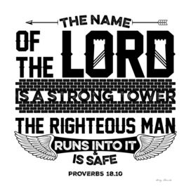 Christian print. The name of the Lord is a strong tower