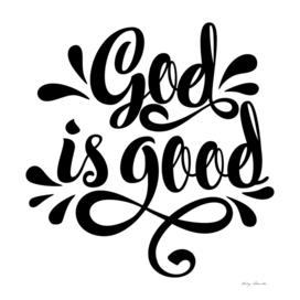 Christian print. God is good.