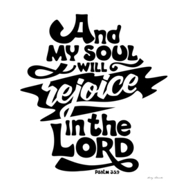 Christian print. And my soul will rejoice in the Lord.