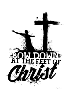 Christian print. Bow down at the feet of Christ.