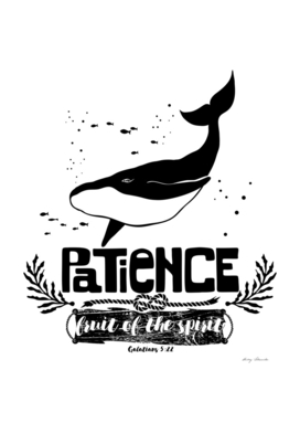 Christian print. Fruit of the spirit - Patience.