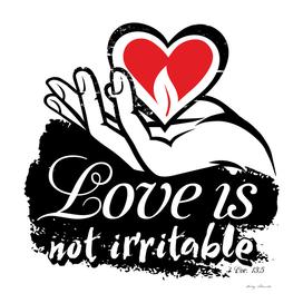 Christian print. Love is not irritable.