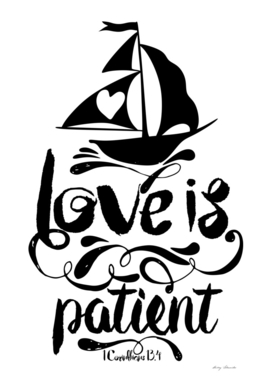 Christian print. Love is patient.