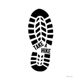 Take A Hike Shirt Hiking BooT T-Shirt