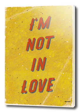 I am not in Love - A Hell Songbook Edition