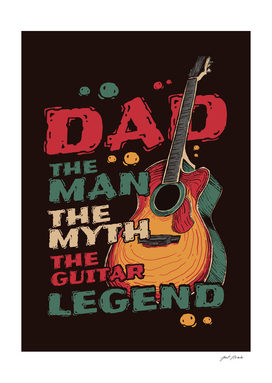 Dad The Man The Myth The Guitar Legend Classic