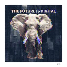 The Future Is Digital - Elephant