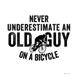 Never Underestimate An old Guy On A Bicycle