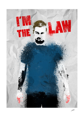 I'm the Law