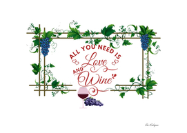 All We Need Is Love And Wine