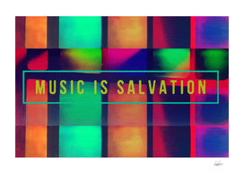 Music is Salvation