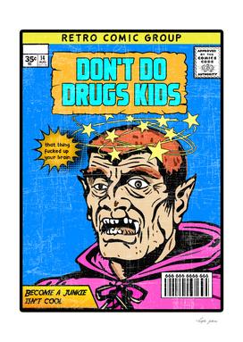 dont do drugs kid