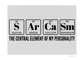 sarcasm is the central element of my personality