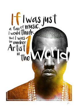 Number one artist in the world - Kanye West