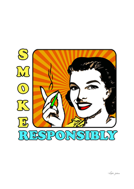 SMOKE RESPONSIBLY