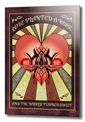 Love Planted A Rose Vintage Abstract Quote Poster