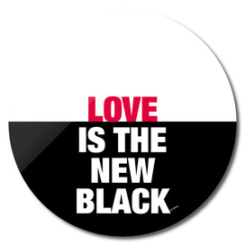 Love is the new Black - #2