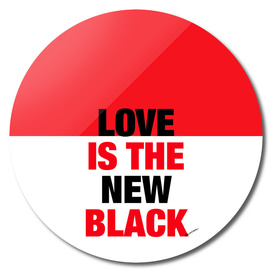 Love is the new Black - #3