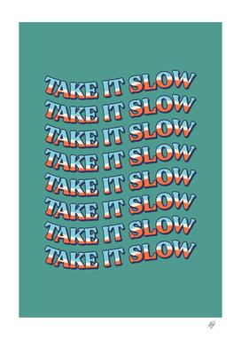 Take It Slow - 1