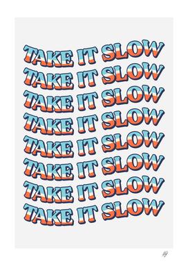 Take It Slow - 2