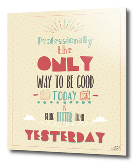 Today be Good