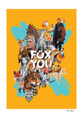 Fox you