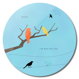 hello, I'm here for you - Flying birds -